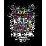 GRANRODEO 10th ANNIVERSARY LIVE 2015 G10 ROCK☆SHOW -RODEO DECADE- BD [Blu-ray]