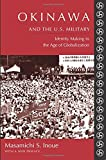 Okinawa and the U.S. Military: Identity Making in the Age of Globalization