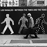 Between the Times & the Tides [Import, From US] / Lee Ranaldo (CD - 2012)