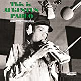 This Is Augustus Pablo