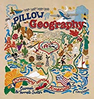 Pillow Geography: Dreaming Across America