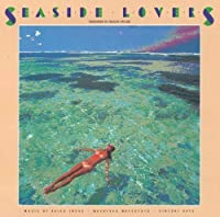 Seaside Lovers by Akira Inoue (2013-07-24)