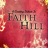 Country Tribute to: Faith Hill