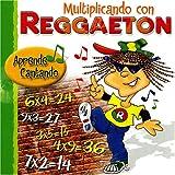 Multiplicando Con Reggaeton