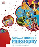 Children's Book of Philosophy: An Introduction to the World's Greatest Thinkers and their Big Ideas 画像