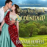 When You Love a Scotsman (Seven Brides/Seven Scotsmen)