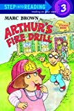 Arthur's Fire Drill (Step Into Reading, Step 3)