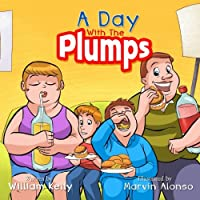 A Day With the Plumps (Children's Healthy Living)