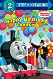 Happy Birthday, Thomas!: Based on the Railway  Series (Step Into Reading/Step 2 Book)