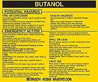 Brady 93500 Vinyl Hazardous Material Label Black On Yellow 3 3/4 Height x 4 1/2 Width Legend Butanol (25 Labels per Package) [並行輸入品]