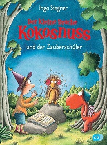 Der kleine Drache Kokosnuss und der Zauberschüler (Die Abenteuer des kleinen Drachen Kokosnuss 26) (German Edition)