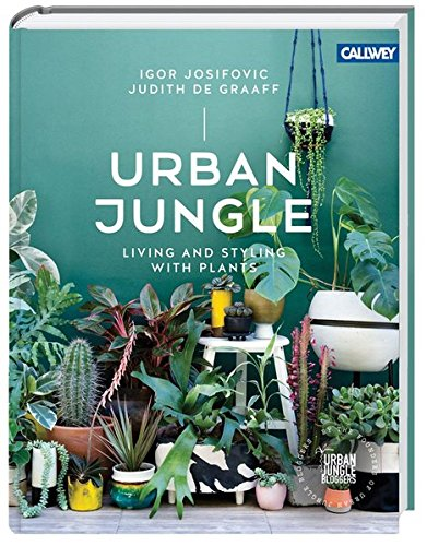 Urban Jungle: Living and Styli...