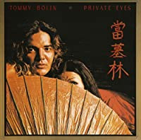 Private Eyes by Tommy Bolin (2013-10-15)