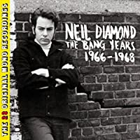 The Bang Years 1966 - 1968 by Neil Diamond