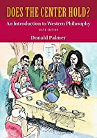 Looseleaf for Does the Center Hold?: An Introduction to Western Philosophy [並行輸入品]