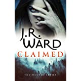 Claimed: the first in a heart-pounding new series from mega bestseller J R Ward