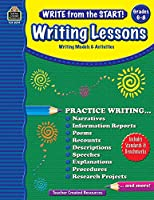 Writing Lessons, Grades 6-8: Writing Models and Activities (Write from the Start!)
