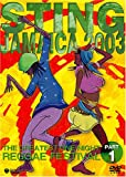 スティング・ジャマイカ2003~グレイテスト・ワンナイト・レゲエ・フェスティバル~パート1 [DVD]