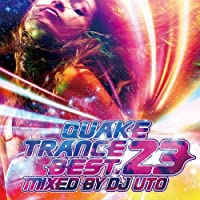 QUAKE TRANCE BEST .23 MIXED BY DJ UTO