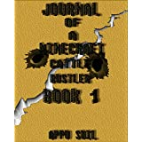 Minecraft Books: Journal of a Minecraft Cattle rustler Book 1: Dead Diggers Gorge (An Informal Minecraft Book) (English Edition)