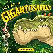 The Story of Gigantosaurus