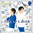 Make up a dream/Umake