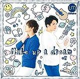 Make up a dream/Umake