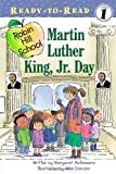 Martin Luther King Jr. Day (Ready-to-Read, Level 1: Robin Hill School)