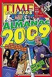 Time for Kids: Almanac 2009 (Time for Kids Almanac)