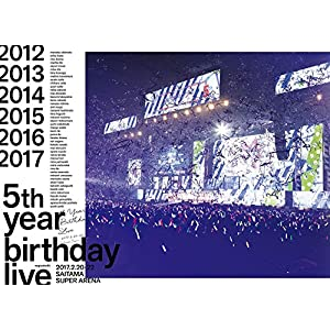 5th YEAR BIRTHDAY LIVE 2017.2.20-22 SAITAMA SUPER ARENA(完全生産限定盤)(Blu-Ray)