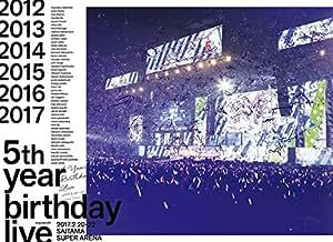 【Amazon.co.jp限定】5th YEAR BIRTHDAY LIVE 2017.2.20-22 SAITAMA SUPER ARENA(完全生産限定盤)(Blu-Ray)(ミニポスターセット(Amazon.co.jp絵柄)付)