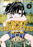 CANDY & CIGARETTES / 井上 智徳