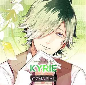 OZMAFIA!! Character Song Vol.4 KYRIE