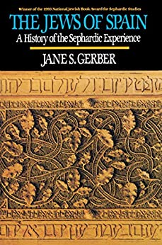 The Jews of Spain by [Gerber]