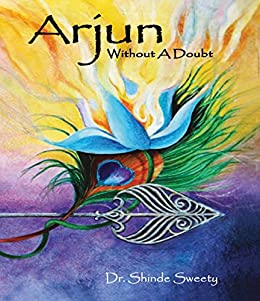 Arjun: Without A Doubt by [Sweety, Dr.Shinde]
