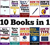 10 Books in 1: Memory, Speed Read, Note Taking, Essay Writing, How to Study, Think Like a Genius, Type Fast, Focus: Concentrate, Engage, Unleash Creativity, ... Development Book Series) (English Edition)