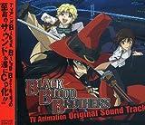 BLACK BLOOD BROTHERS TVAnimation Sound Track