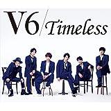 Timeless (CD+DVD) (初回生産限定B)