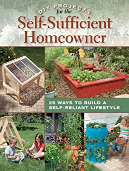 DIY Projects for the Self-Sufficient Homeowner by [Matheson, Betsy]