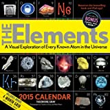 Elements 2015 Calendar: A Visual Exploration of Every Known Atom in the Universe