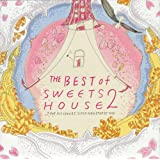 THE BEST of SWEETS HOUSE 2 ~for J-POP HIT COVERS SUPER NON-STOP DJ MIX~