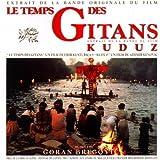 Le Temps Des Gitans Kuduz 画像