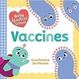Baby Medical School: Vaccines