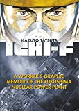 Ichi-F: A Worker's Graphic Memoir of the Fukushima Nuclear Power Plant 画像