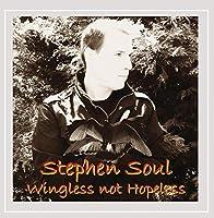 Wingless Not Hopeless