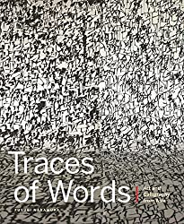 Traces of Words: Art and Calligraphy from Asia