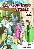 Goodness Graces (Opa)