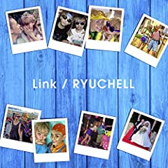 Link♪RYUCHELL