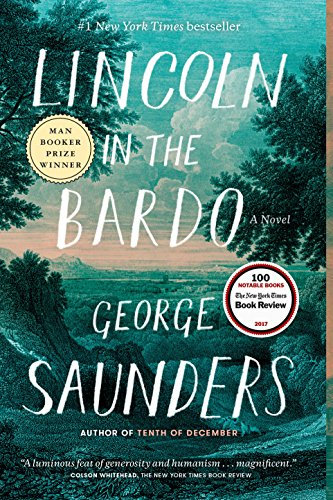 Lincoln in the Bardo: A Novelの詳細を見る