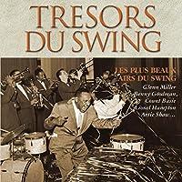Tresors Du Swing: Les Plus Beaux a
